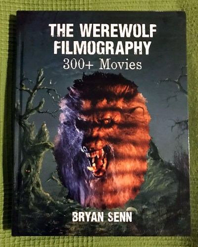 """A new textbook for your werewolf film studies class: """"The Werewolf Filmography: 300+ Movies"""" featured image"""