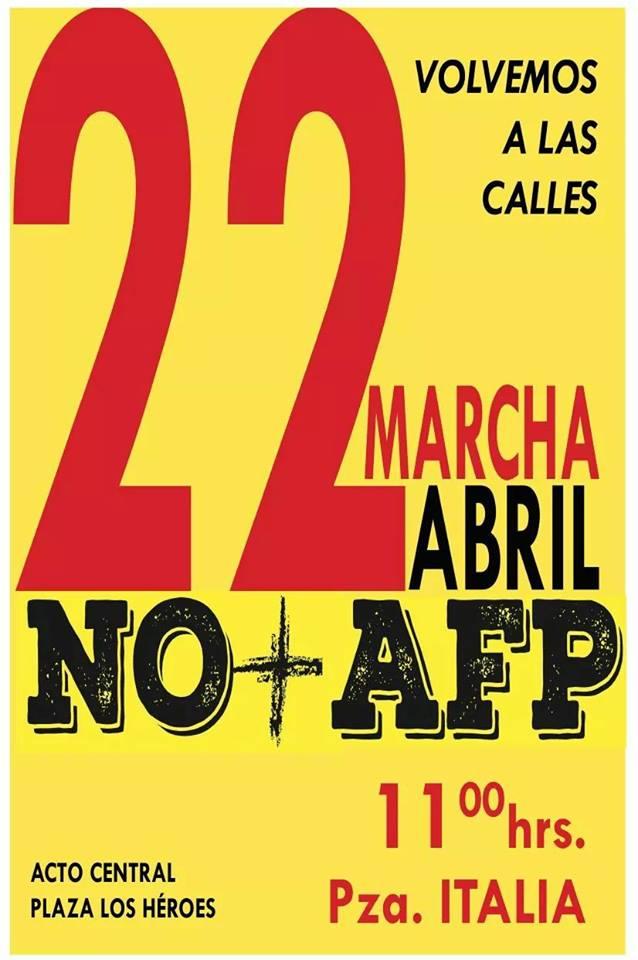 Chile: NO + AFP 22 de abril Volvemos a las calles