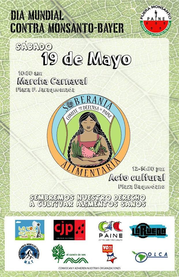 19 de Mayo Día Mundial contra Monsanto-BAYER. En Chile marcha en Paine
