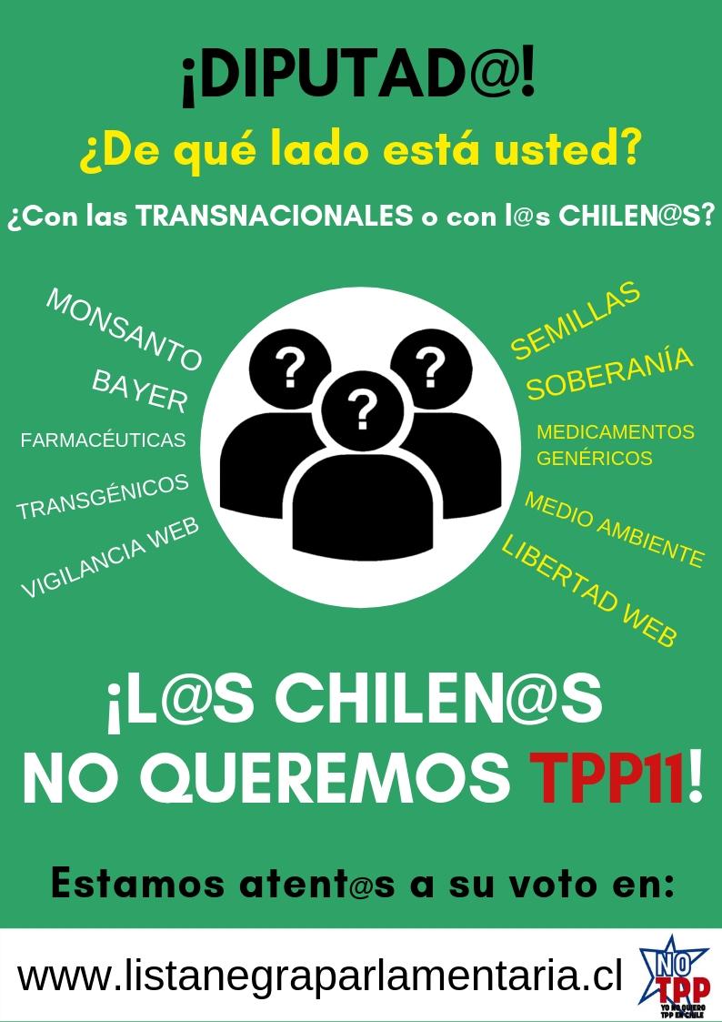 NO al TPP: Impulsan Campaña Lista Negra Parlamentaria para informar a la ciudadanía como votará cada parlamentario el 13 de marzo próximo.
