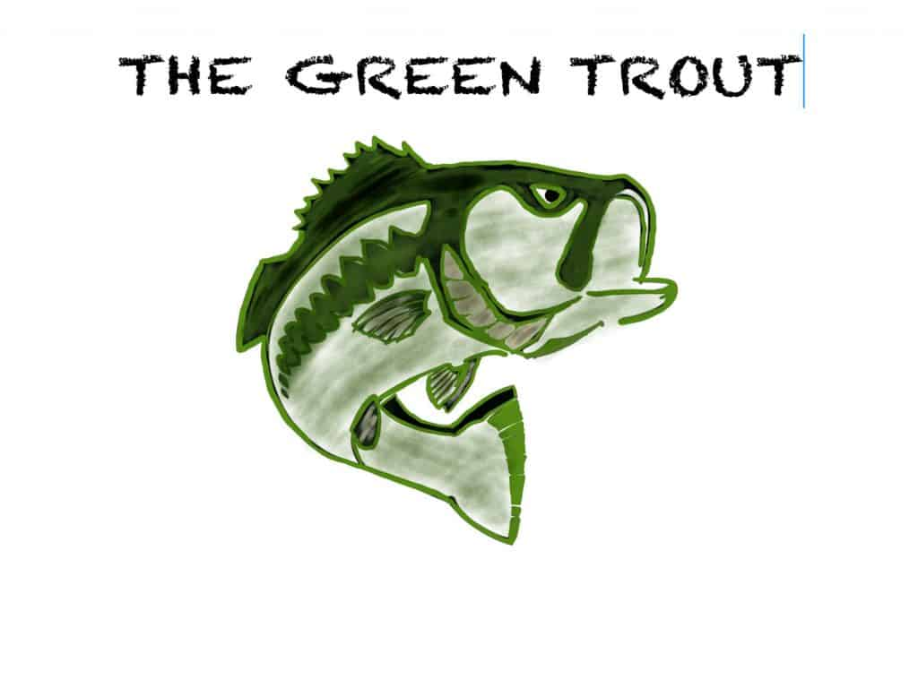 Drawing of a bass and calling it the green trout