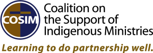 Coalition on the Support of Indigenous Ministries (COSIM)