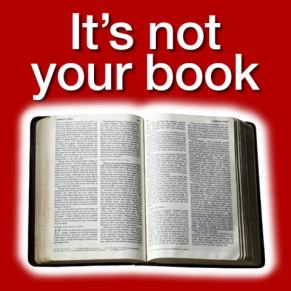 Its not your book