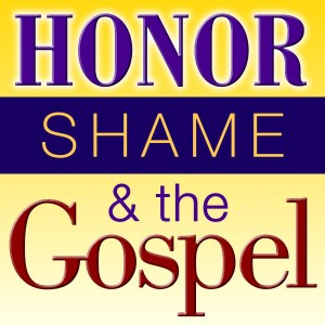 Honor shame and the gospel