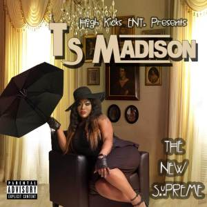 Ts Madison - The New Supreme
