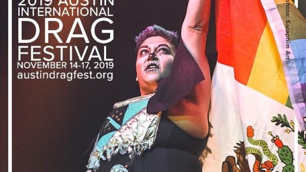 Austin International Drag Festival Headliner Announcement: Papi Churro 84
