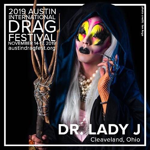 Austin International Drag Festival Headliner Announcement: Dr. Lady J 2