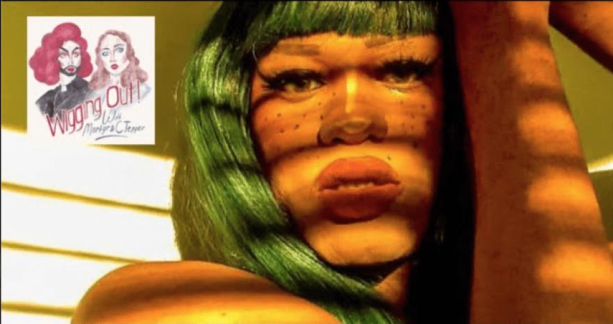 Wigging Out Podcast: Dévo Monique (Ep 31) 2