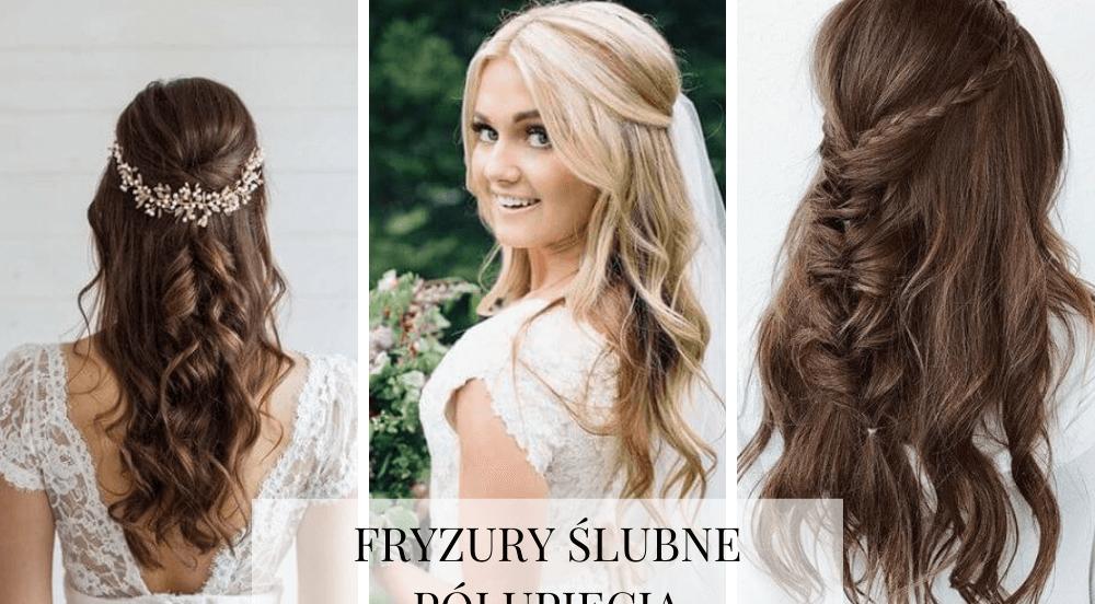 Fryzury ślubne i weselne – półupięcia, czyli włosy pół upięte i pół rozpuszczone