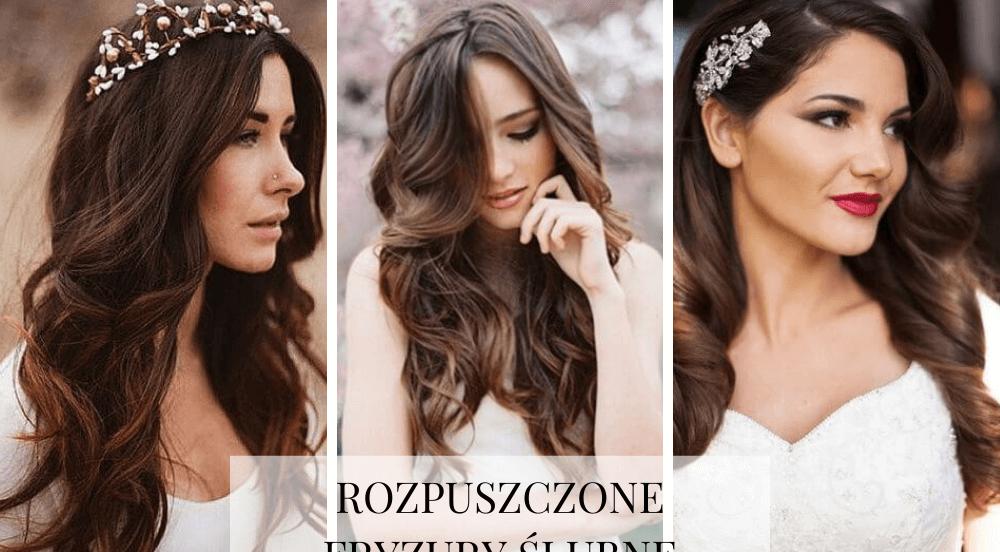 Fryzury ślubne i weselne – rozpuszczone włosy na ślub? A czemu nie!