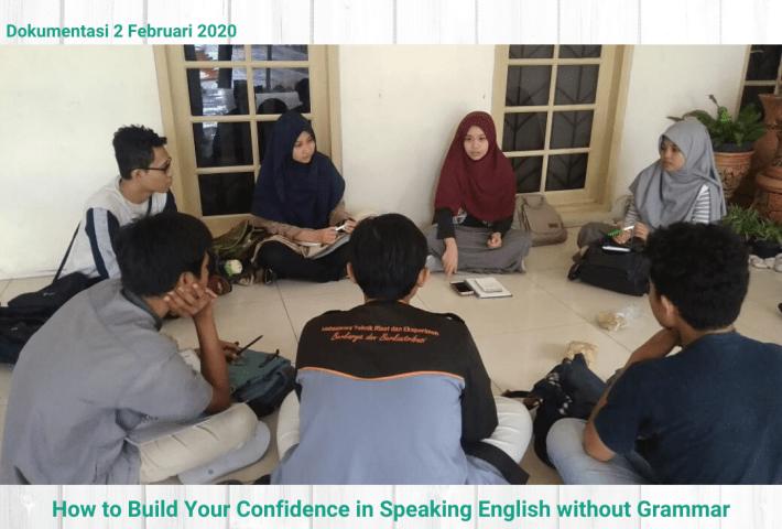 Mereka yang ingin Membangun Percaya Diri Berbahasa Inggris