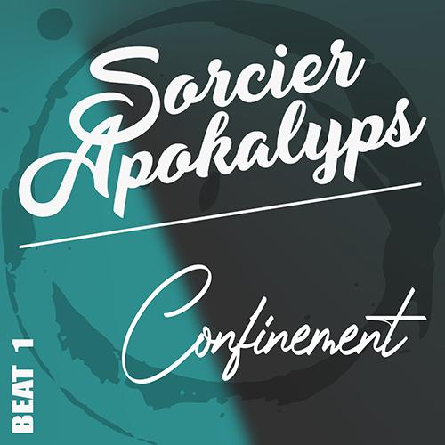 Wesh Conexion - Beat1 - Confinement (2020) (by Sorcier Apokalyps)
