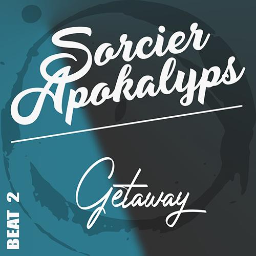 Wesh Conexion - Beat2 - Getaway (2020) (by Sorcier Apokalyps)