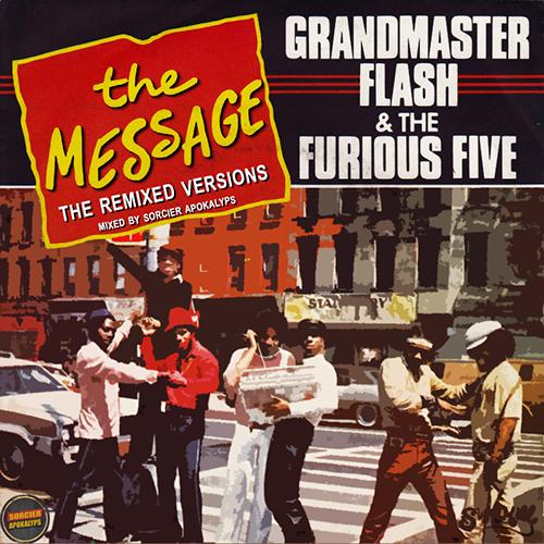 Wesh Conexion - Grandmaster Flash & The Furious 5 - The Message (the remixed versions) (by Sorcier Apokalyps)
