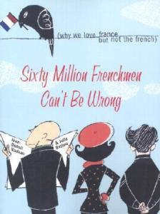 Sixty Million French Can't Be Wrong