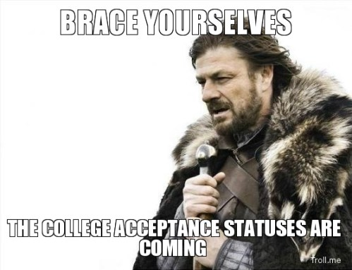 brace-yourselves-the-college-acceptance-statuses-are-coming