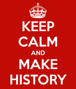 keep-calm-and-make-history-17