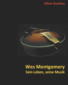 Oliver Dunskus: Wes Montgomery