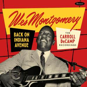 Wes Montgomery - Back on Indiana Avenue