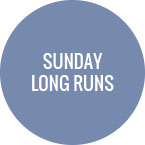 Sunday - Long Runs