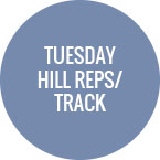 Tuesday - Hills or Track