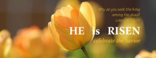 He is Risen Image FB Cover with Verse