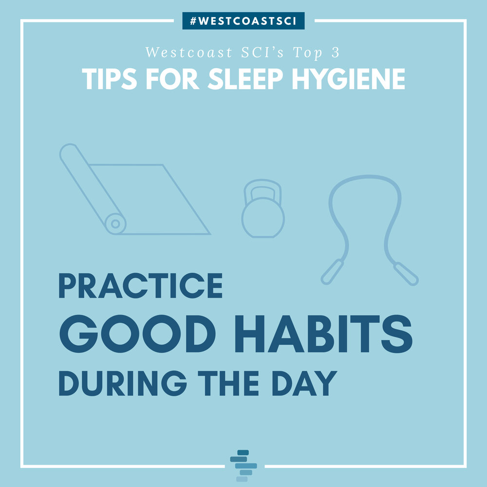 Practice Good Habits During The Day