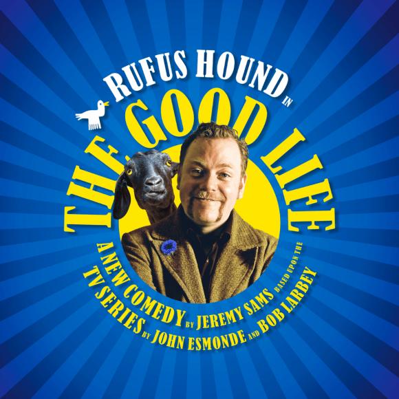 The Good Life starring Rufus Hound (show artwork)
