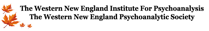The Western New England Psychoanalytic Institute and Society