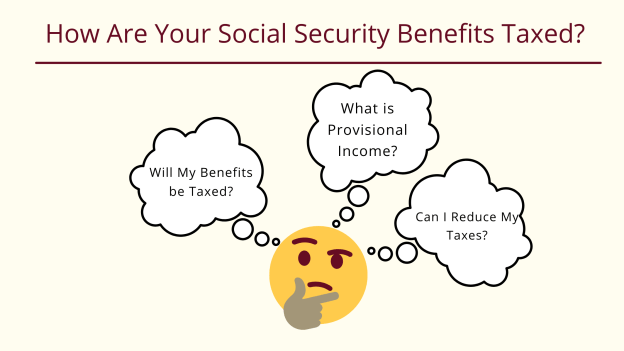 How Are Your Social Security Benefits Taxed?