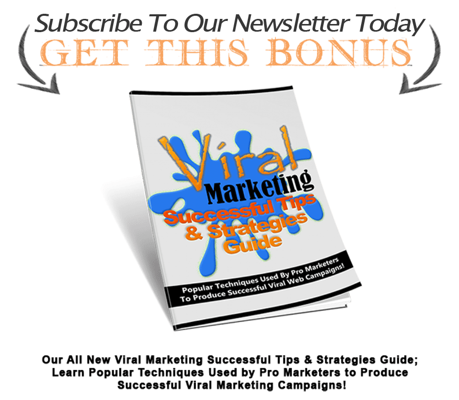 subscribe to our newsletter for free viral marketing tips ebooklet