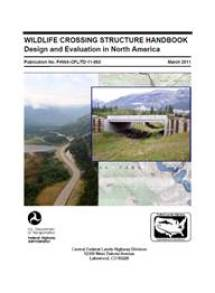Cover-Images-CrossingStructures-Wildlife-Crossing-Structure-Handbook