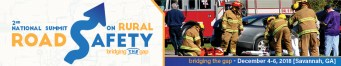 Banner image promoting National Summit on Rural Road Safety, December 4-6, 2018. Photo depicts first responders assisting at a traffic accident