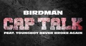 cap-talk-birdman-ft-nba-youngboy-music-westernwap.com