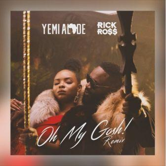 oh-my-gosh-yemi-alade-rick-ross-mp3-music-westernwap.com