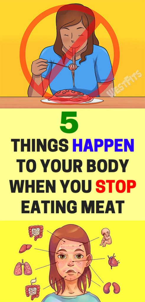 FIVE THINGS HAPPEN TO YOUR BODY WHEN YOU STOP EATING MEAT
