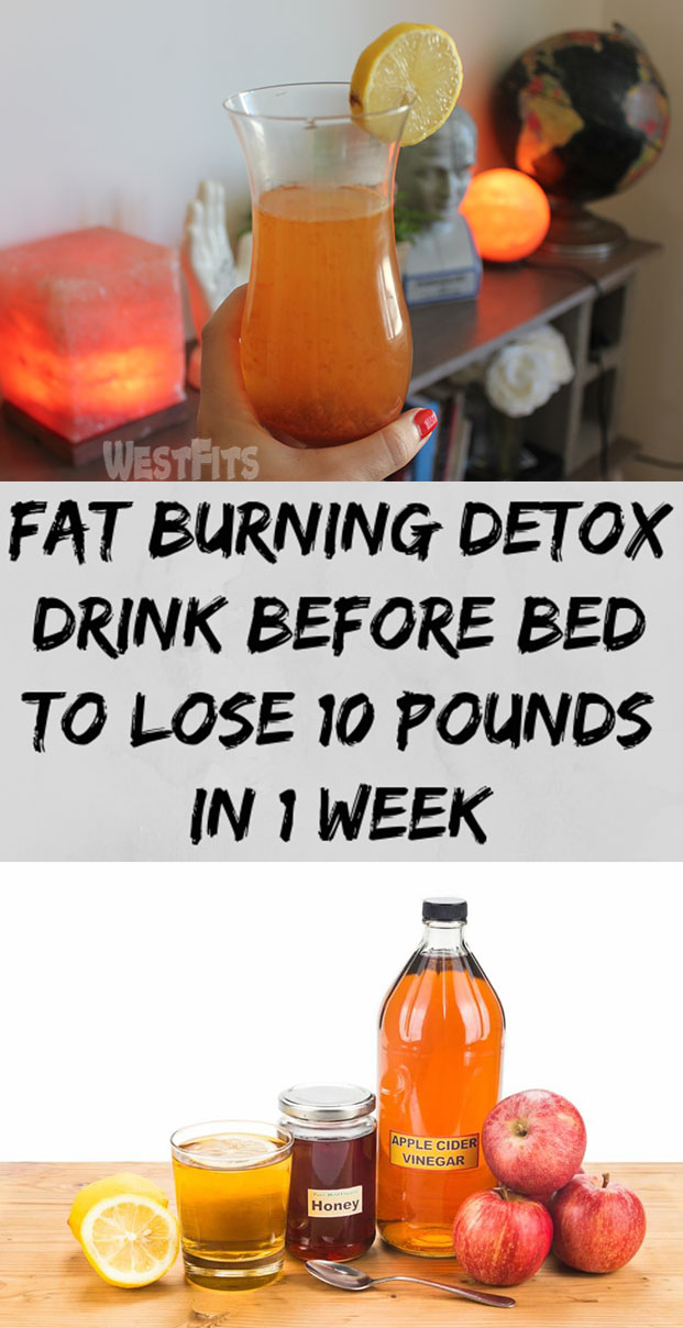 Fat Burning Detox Drink Before Bed To Lose 10 Pounds In 1 Week