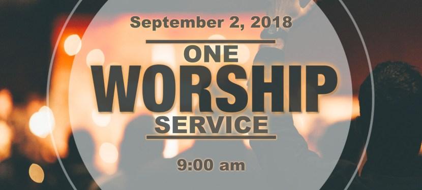 One Worship Service – Sept. 2