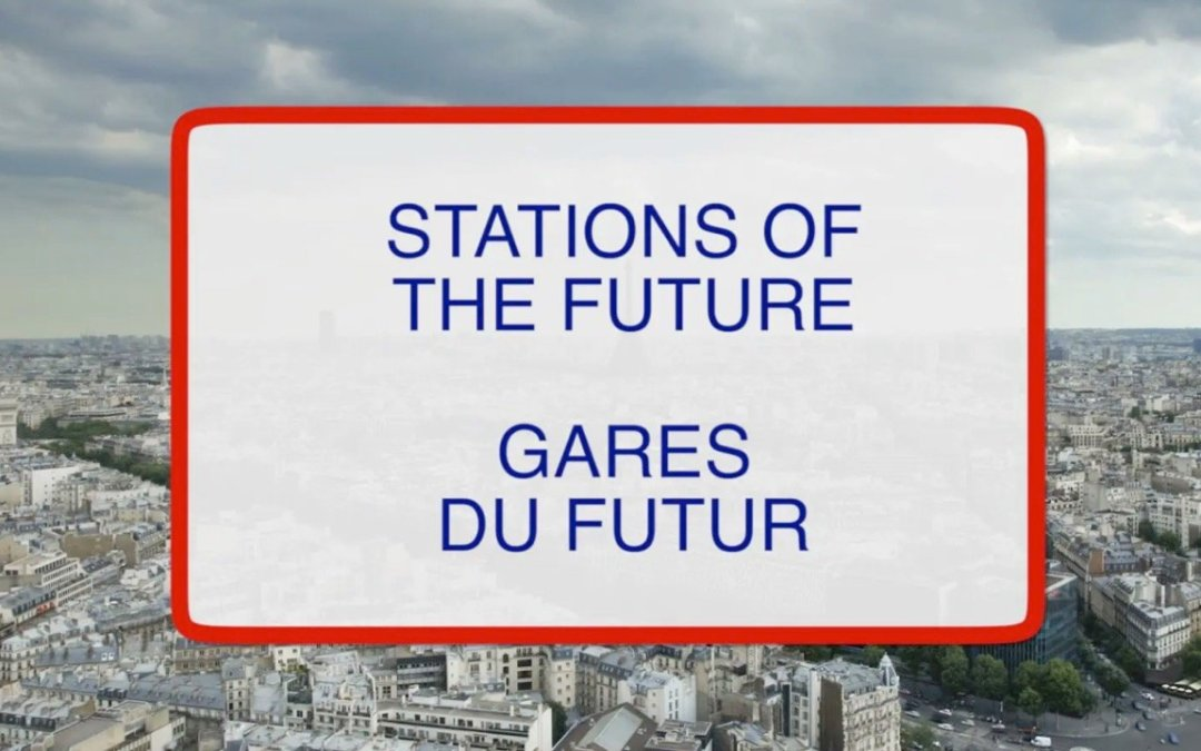 Gares du Futur: Inhoudelijk videoverslag