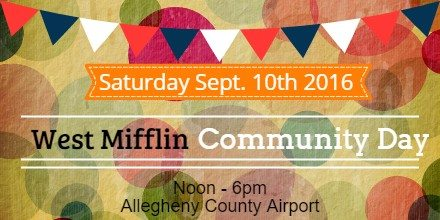 Announced:   West Mifflin Borough Community Day 2016