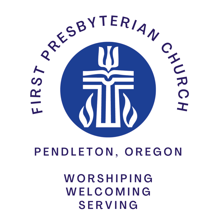 A Ministry of First Presbyterian Church of Pendleton, Oregon