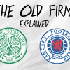 Why the Old Firm is the world's fiercest football rivalry?