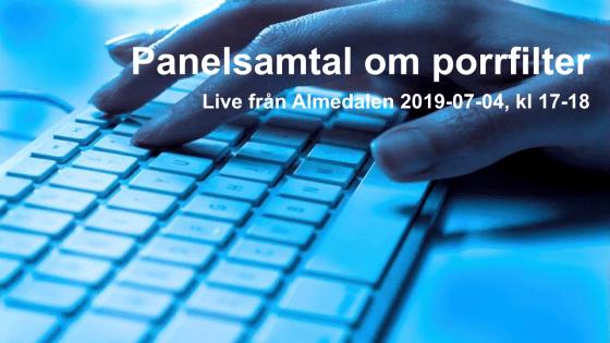 """Tangentbord med hand ovanför och texten""""Panelsamtalm om porrfilter, live från Almedalen 2019-07-04 , kl 17-18"""""""