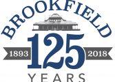 Brookfield Celebrates 125th Anniversary