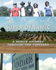 Super Dynamic Winery: A Hero's Journey Through The Vineyard