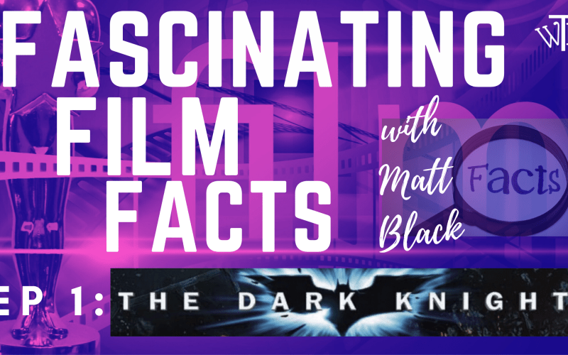 10 Fascinating Film Facts about The Dark Knight you just might love!