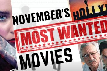 Most Wanted Movies – November 2020