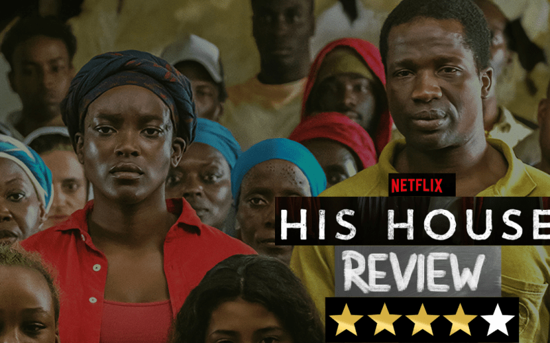 His House – Netflix Film Review