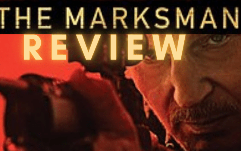 The Marksman Review – Liam brings out his special set of skills for a Mexican cartel