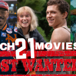 March Movies: 3 Amazing Films hitting our screens